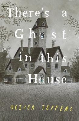 There's a Ghost in this House book