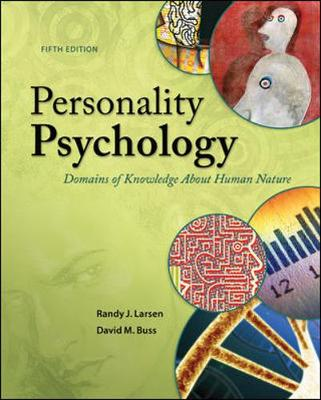 Personality Psychology: Domains of Knowledge About Human Nature by Randy Larsen