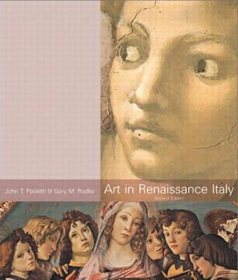 Art In Renaissance Italy (Trade Version) book