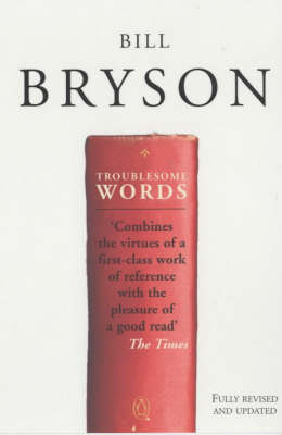 Troublesome Words by Bill Bryson