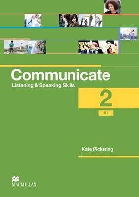 Communicate 2 Coursebook International by Kate Pickering