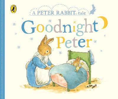 Peter Rabbit Tales - Goodnight Peter book
