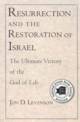 Resurrection and the Restoration of Israel book