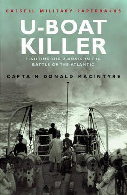 U-boat Killer by Donald Macintyre