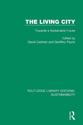The Living City: Towards a Sustainable Future book