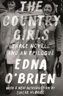 Country Girls: Three Novels and an Epilogue book