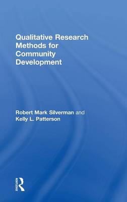 Qualitative Research Methods for Community Development by Mark Silverman
