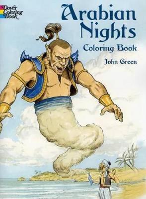 Arabian Nights Colouring Book by John Green