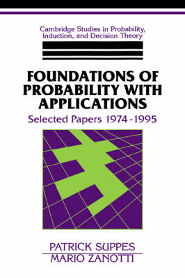 Foundations of Probability with Applications by Patrick Suppes
