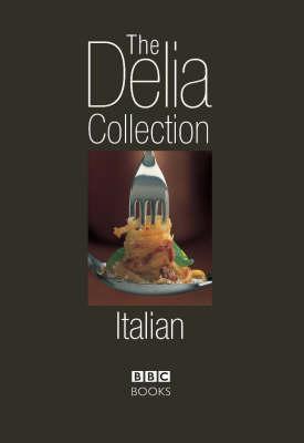 Delia Collection: Italian by Delia Smith