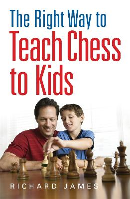 Right Way to Teach Chess to Kids book