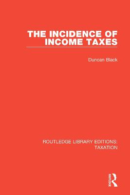 The Incidence of Income Taxes by Duncan Black