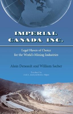 Imperial Canada Inc. by Alain Deneault