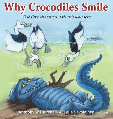Why Crocodiles Smile by Anthony Buirchell