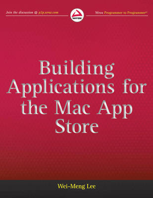 Building Applications for the Mac App Store by Lee, Jenny