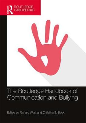The Routledge Handbook of Communication and Bullying book