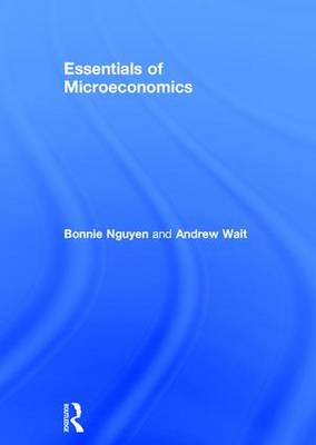 Essentials of Microeconomics by Bonnie Nguyen
