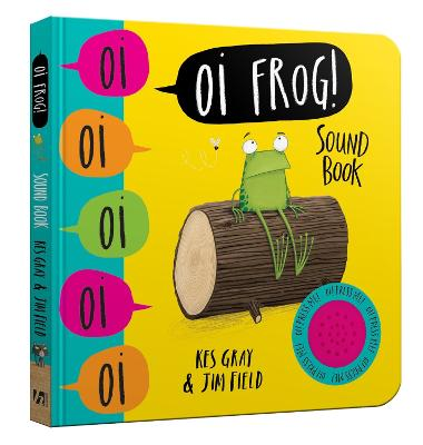 Oi Frog! Sound Book by Kes Gray