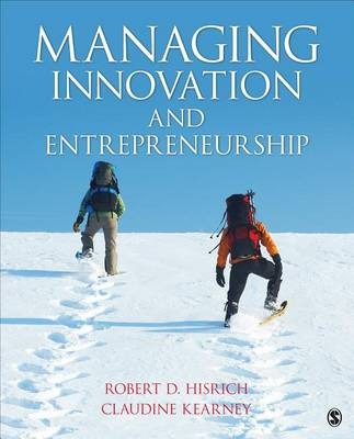 Managing Innovation and Entrepreneurship by Hisrich