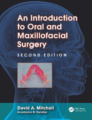 An Introduction to Oral and Maxillofacial Surgery by David A Mitchell