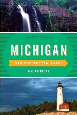 Michigan off the Beaten Path by Jackie Sheckler Finch