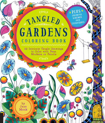 Tangled Gardens Coloring Book by Jane Monk
