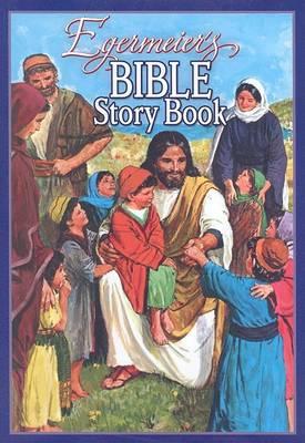 Egermeier's Bible Story Book book