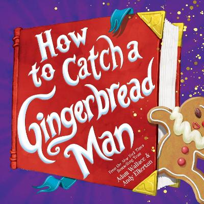 How to Catch a Gingerbread Man book