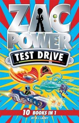 Zac Power Test Drive by H. I. Larry
