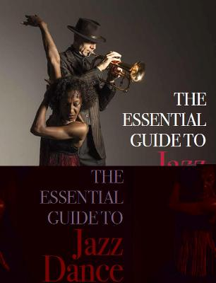 The Essential Guide to Jazz Dance by Dollie Henry