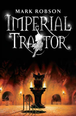 Imperial Traitor by Mark Robson