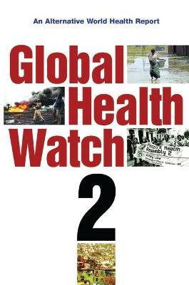 Global Health Watch 2 book