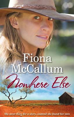 NOWHERE ELSE by Fiona McCallum