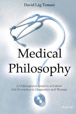 Medical Philosophy by David Lag Tomasi