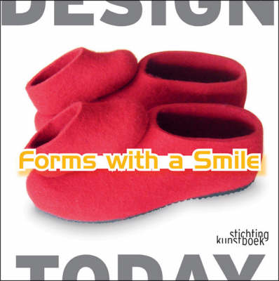 Forms with a Smile by Moniek M Bucquoye