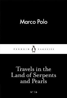 Travels in the Land of Serpents and Pearls book