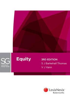 LexisNexis Study Guide: Equity by Barkehall Thomas & Vann