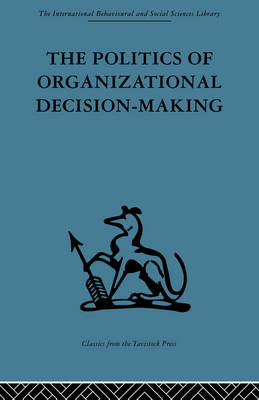 Politics of Organizational Decision-Making book