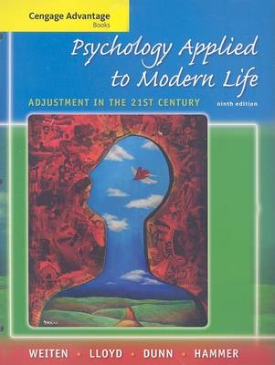 Psychology Applied to Modern Life: Adjustment in the 21st Century by Wayne Weiten