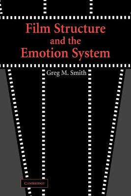 Film Structure and the Emotion System book