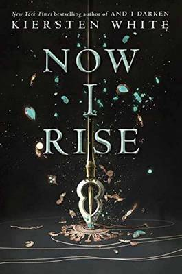 And I Rise by Kiersten White