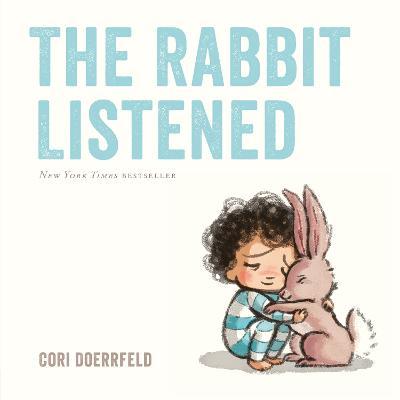 Rabbit Listened by Cori Doerrfeld
