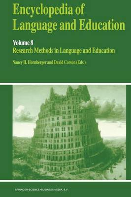 Encyclopedia of Language and Education by Nancy H. Hornberger