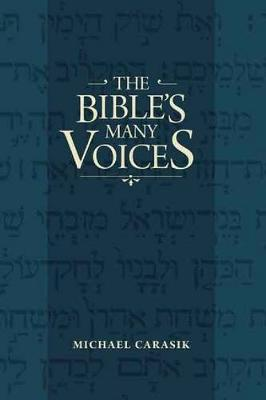 The Bible's Many Voices by Michael Carasik