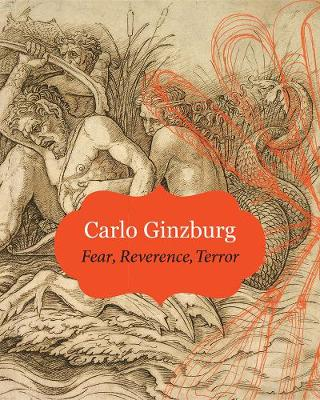 Fear, Reverence, Terror by Carlo Ginzburg