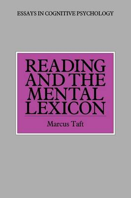 Reading and the Mental Lexicon by Marcus Taft
