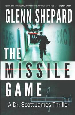 Missile Game by Glenn Shepard