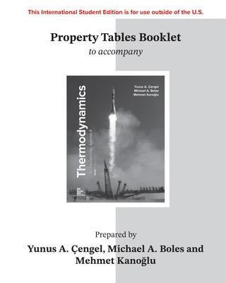 ISE Property Tables Booklet for Thermodynamics: An Engineering Approach book