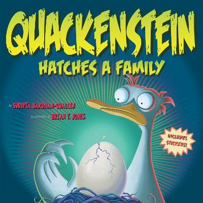 Quackenstein Hatches a Family book