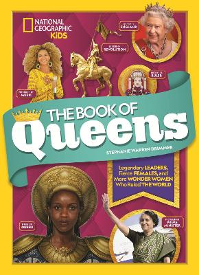 The Book of Queens: Legendary leaders, fierce females, and more wonder women who ruled the world book